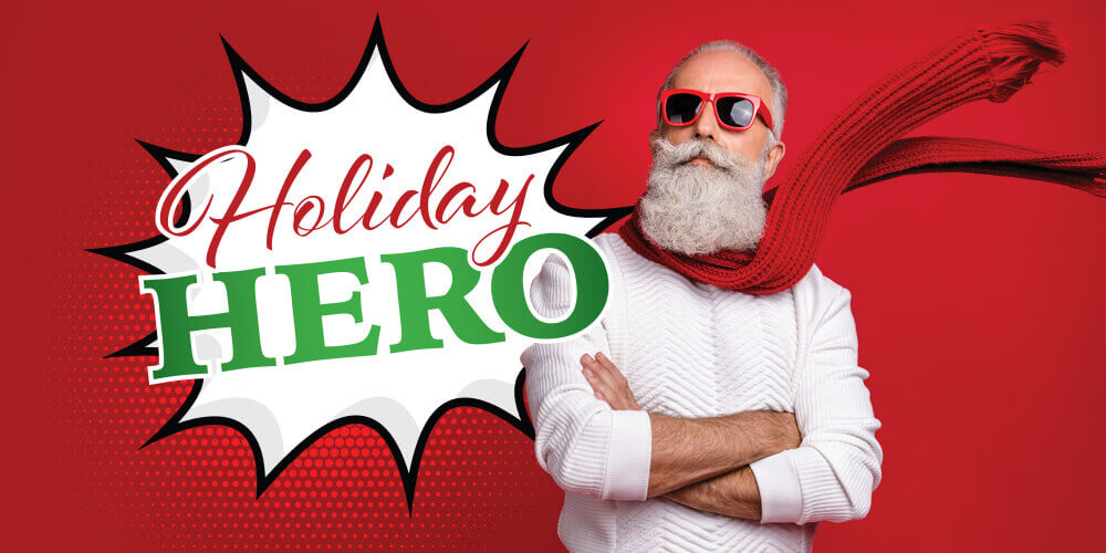 Holiday Hero